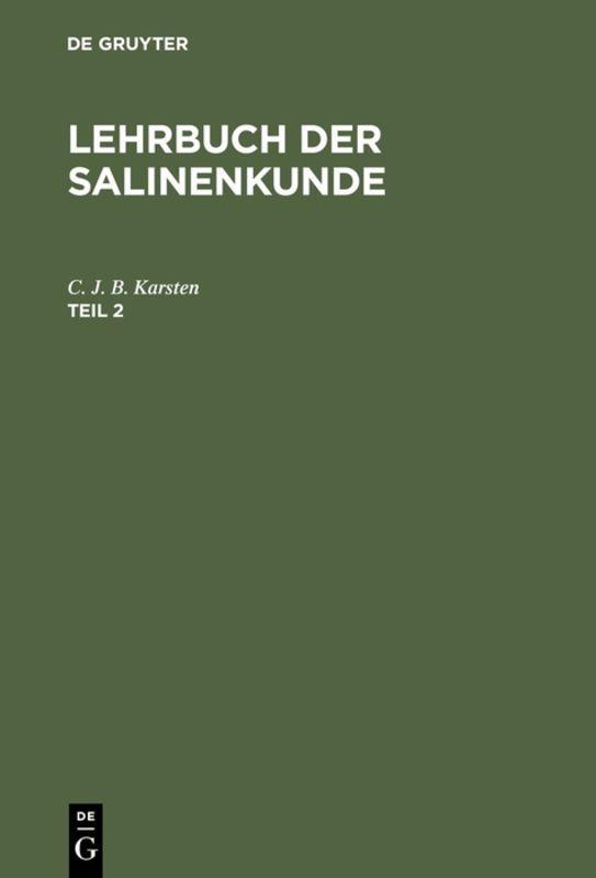 Cover-Bild Lehrbuch der Salinenkunde / Lehrbuch der Salinenkunde. Teil 2