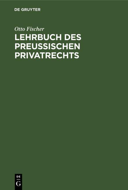 Cover-Bild Lehrbuch des preußischen Privatrechts