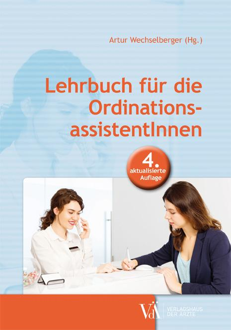 Cover-Bild Lehrbuch für die OrdinationsassistentInnen