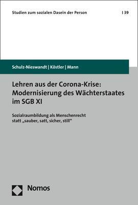 Cover-Bild Lehren aus der Corona-Krise: Modernisierung des Wächterstaates im SGB XI