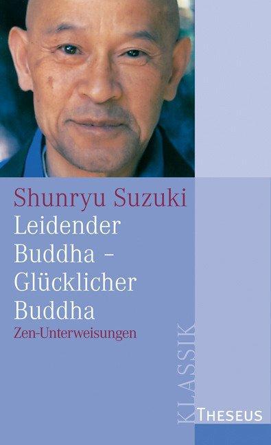 Cover-Bild Leidender Buddha - Glücklicher Buddha