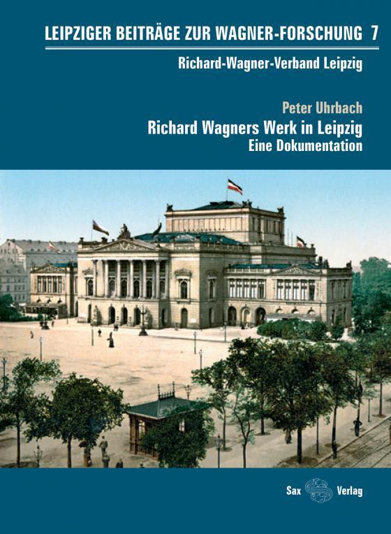 Cover-Bild Leipziger Beiträge zur Wagner-Forschung 7