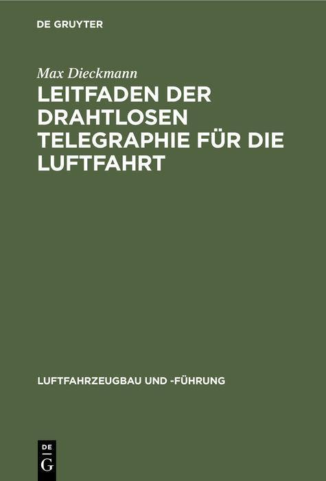 Cover-Bild Leitfaden der drahtlosen Telegraphie für die Luftfahrt
