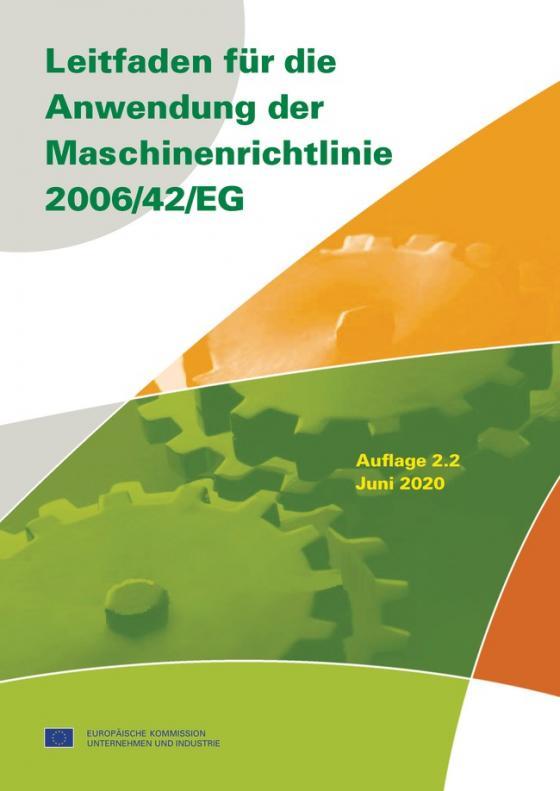 Cover-Bild Leitfaden für die Anwendung der Maschinenrichtlinie 2006/42/EG