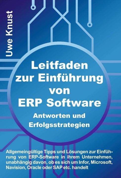Cover-Bild Leitfaden zur Einführung von ERP Software - Antworten und Erfolgsstrategien