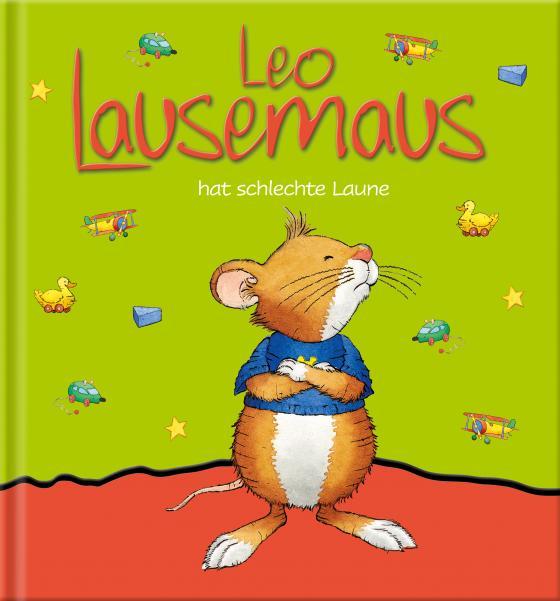 Cover-Bild Leo Lausemaus hat schlechte Laune