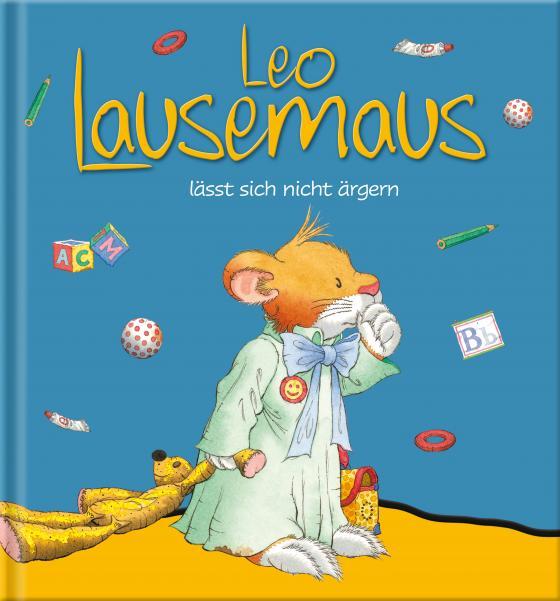 Cover-Bild Leo Lausemaus lässt sich nicht ärgern
