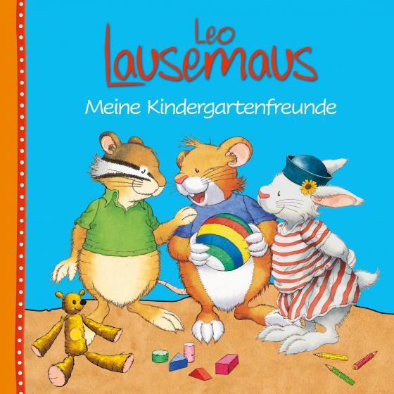 Cover-Bild Leo Lausemaus - Meine Kindergartenfreunde