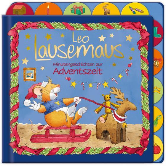 Cover-Bild Leo Lausemaus - Minutengeschichten zur Adventszeit