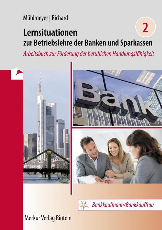 Cover-Bild Lernsituationen zur Betriebslehre der Banken und Sparkassen