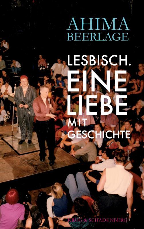 Cover-Bild Lesbisch. Eine Liebe mit Geschichte