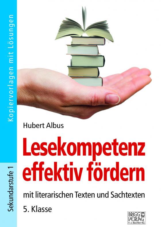 Cover-Bild Lesekompetenz effektiv fördern - 5. Klasse