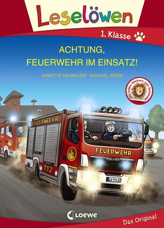 Cover-Bild Leselöwen 1. Klasse - Achtung, Feuerwehr im Einsatz!