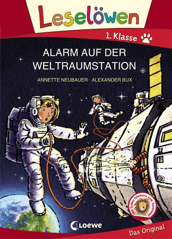 Cover-Bild Leselöwen 1. Klasse - Alarm auf der Weltraumstation