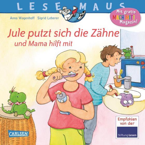 Cover-Bild LESEMAUS 138: Jule putzt sich die Zähne – und Mama hilft mit