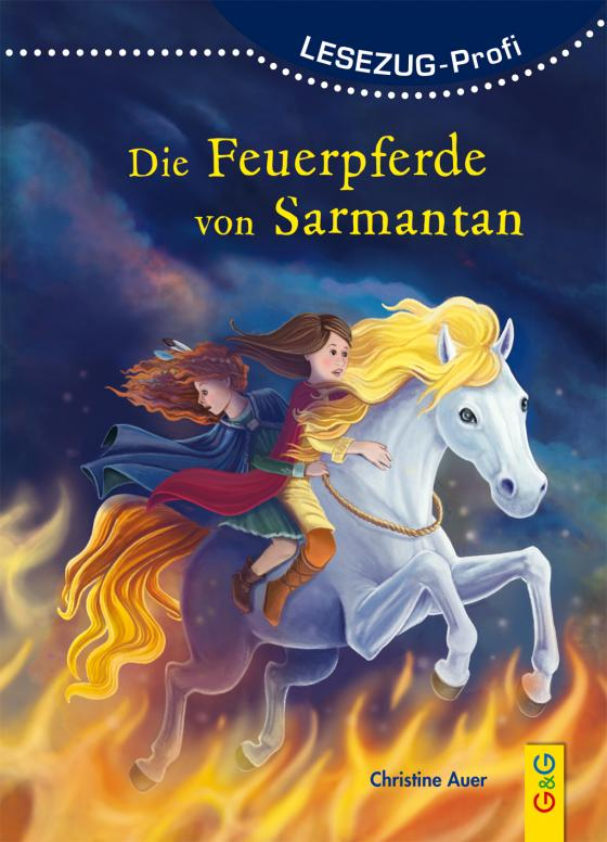 Cover-Bild LESEZUG/ Profi: Die Feuerpferde von Sarmantan