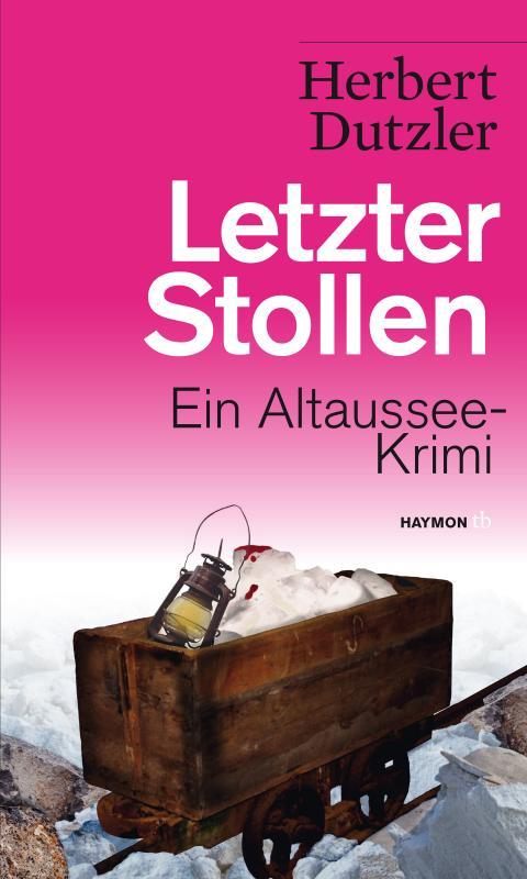 Cover-Bild Letzter Stollen