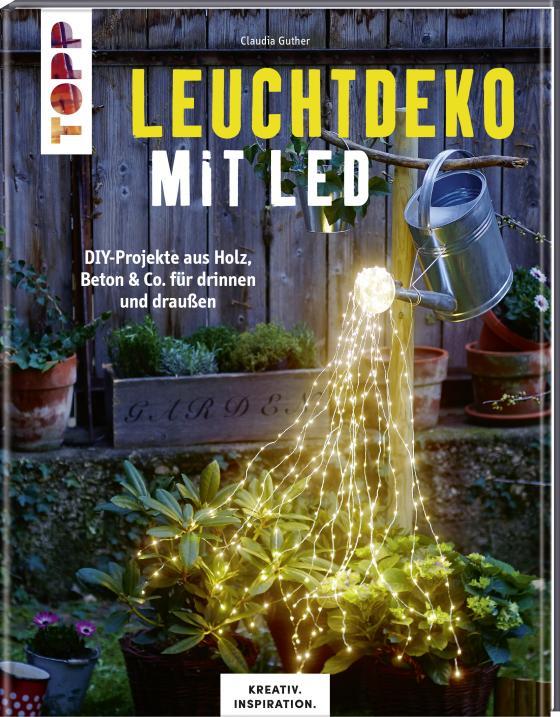Cover-Bild Leuchtdeko mit LED (KREATIV.INSPIRATION)