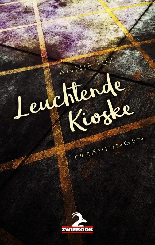 Cover-Bild Leuchtende Kioske