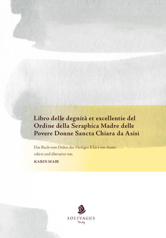 Cover-Bild Libro delle degnità et excellentie del Ordine della Seraphica Madre delle Povere Donne Sancta Chiara da Asisi