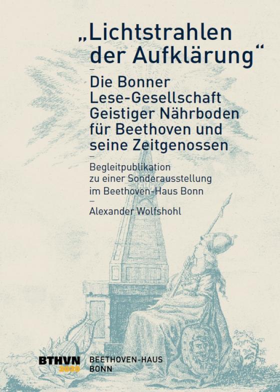 """Cover-Bild """"Lichtstrahlen der Aufklärung"""" – Die Bonner Lese-Gesellschaft:"""