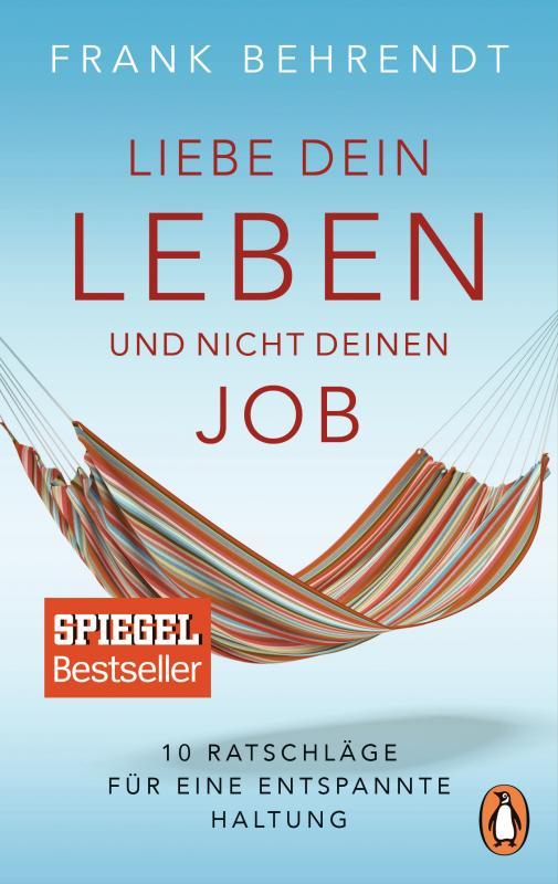 Cover-Bild Liebe dein Leben und nicht deinen Job.