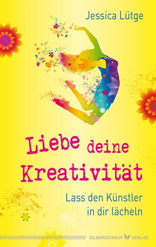 Cover-Bild Liebe deine Kreativität