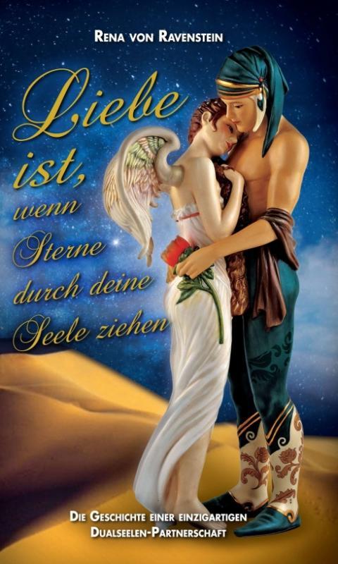 Cover-Bild Liebe ist, wenn Sterne durch Deine Seele ziehen …