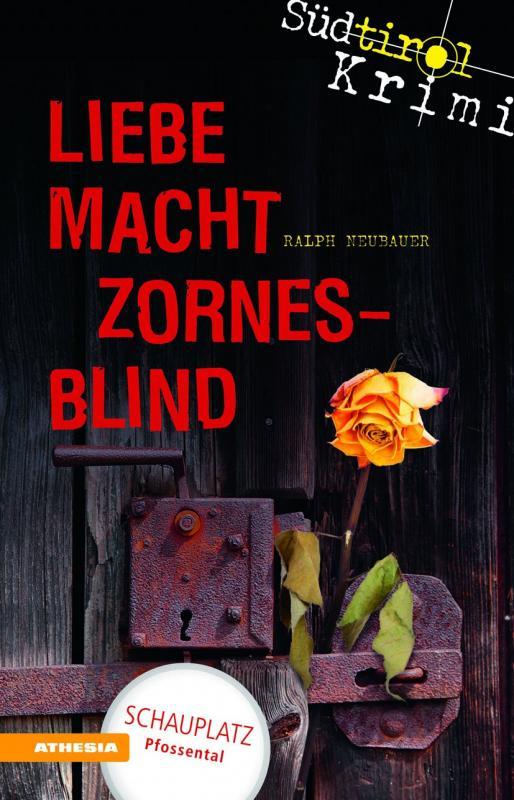 Cover-Bild Liebe macht zornesblind