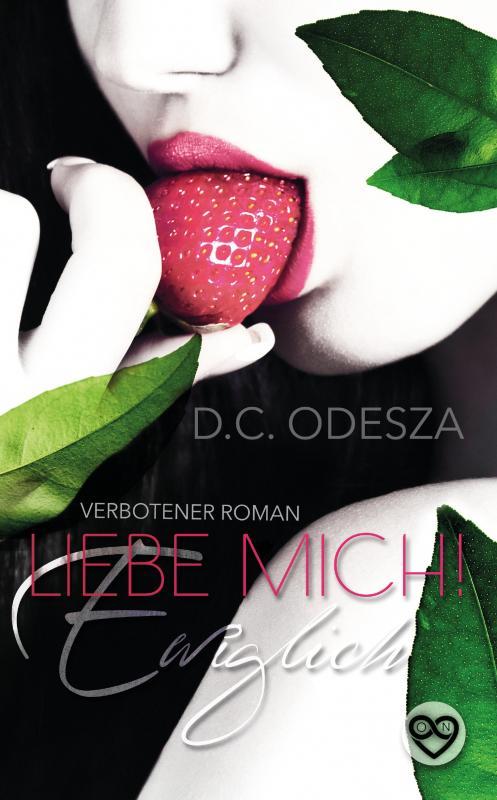 Cover-Bild Liebe Mich! - Ewiglich
