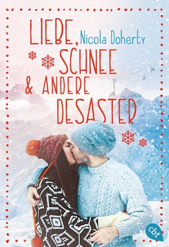 Cover-Bild Liebe, Schnee und andere Desaster