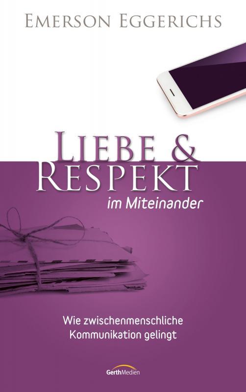 Cover-Bild Liebe & Respekt im Miteinander (eBook)
