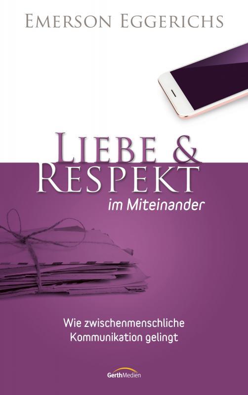 Cover-Bild Liebe & Respekt im Miteinander
