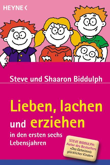 Cover-Bild Lieben, lachen und erziehen in den ersten sechs Lebensjahren