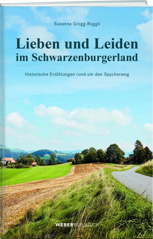 Cover-Bild Lieben und Leiden im Schwarzenburgerland