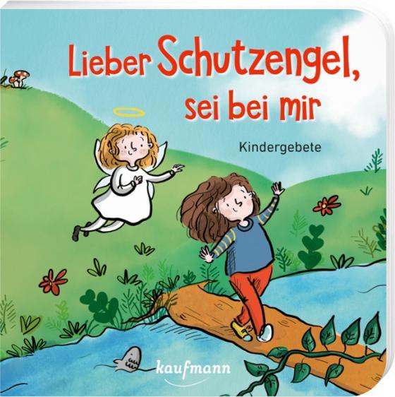 Cover-Bild Lieber Schutzengel, sei bei mir