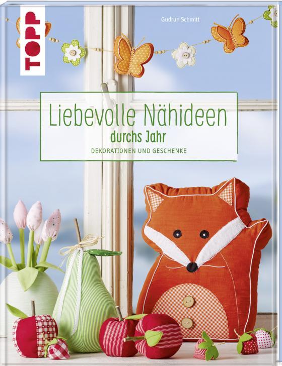 Cover-Bild Liebevolle Nähideen durchs Jahr