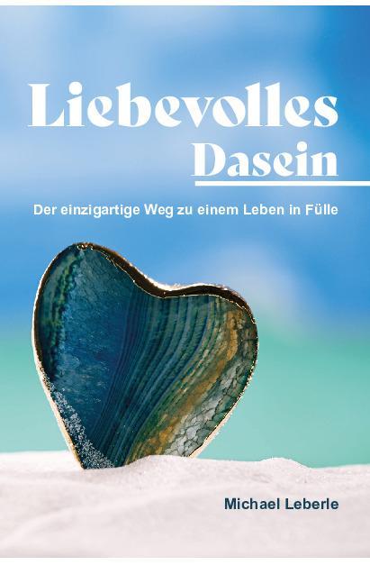 Cover-Bild Liebevolles Dasein
