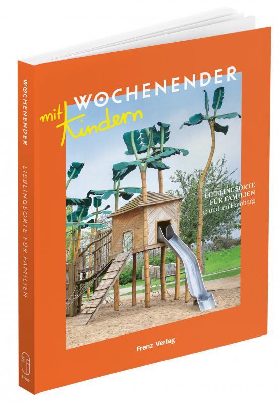 Cover-Bild Lieblingsorte für Familien in und um Hamburg