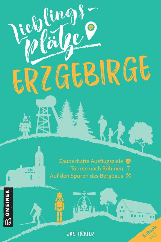 Cover-Bild Lieblingsplätze Erzgebirge