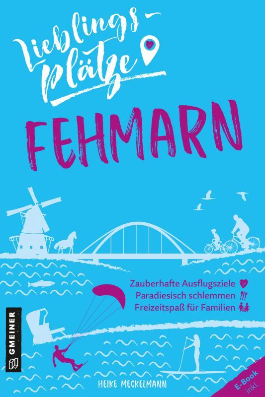 Cover-Bild Lieblingsplätze Fehmarn