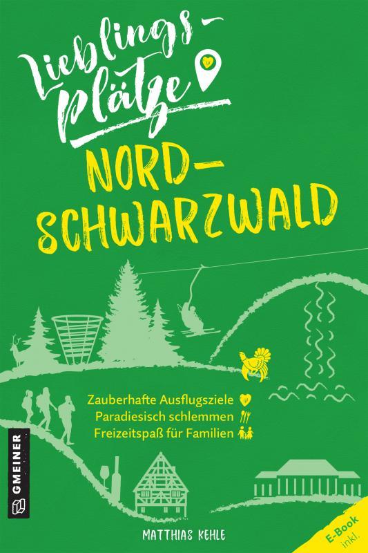 Cover-Bild Lieblingsplätze Nordschwarzwald