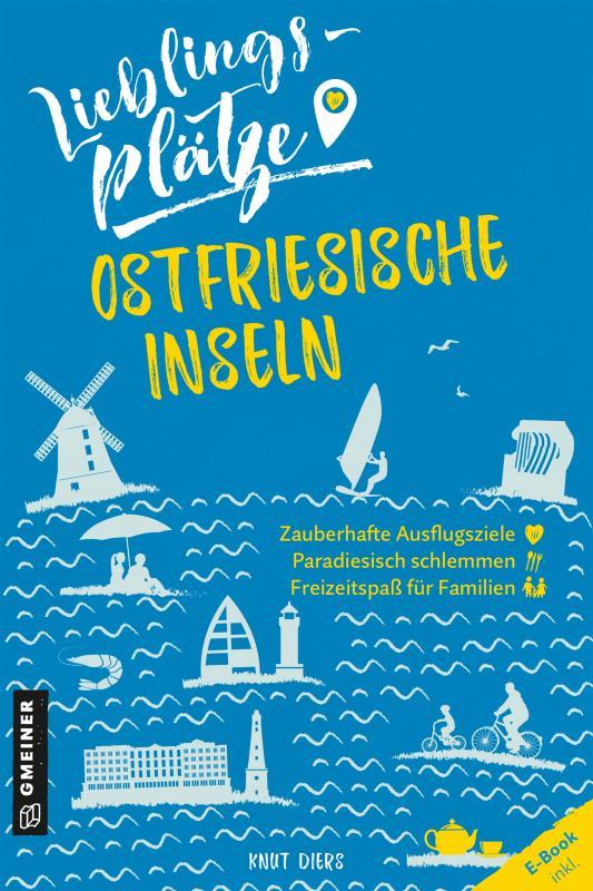 Cover-Bild Lieblingsplätze Ostfriesische Inseln