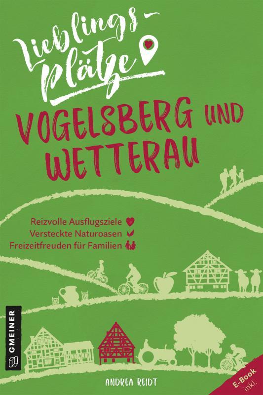Cover-Bild Lieblingsplätze Vogelsberg und Wetterau