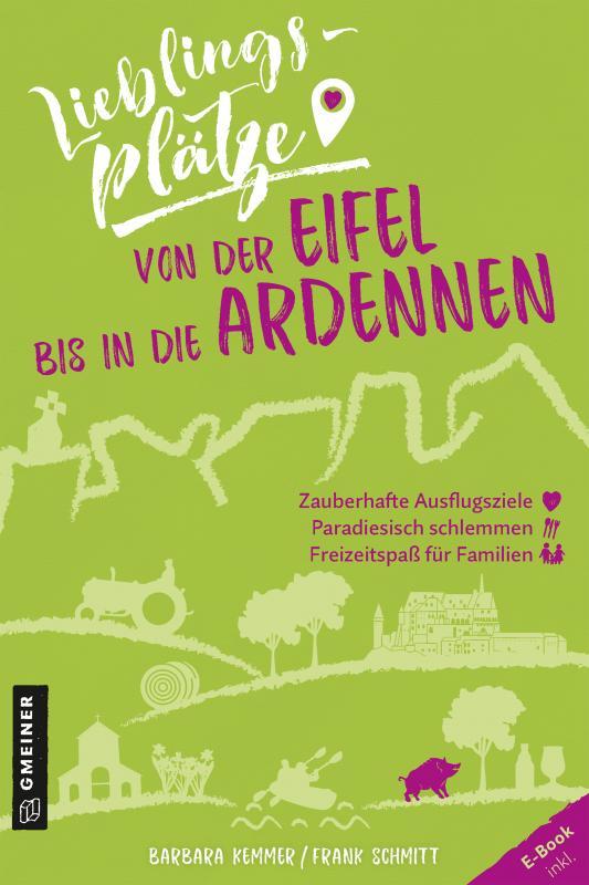 Cover-Bild Lieblingsplätze von der Eifel bis in die Ardennen