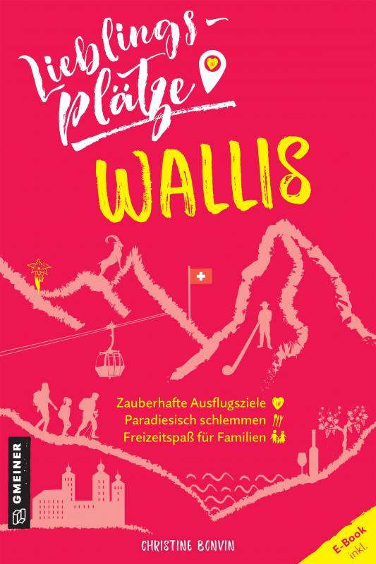 Cover-Bild Lieblingsplätze Wallis