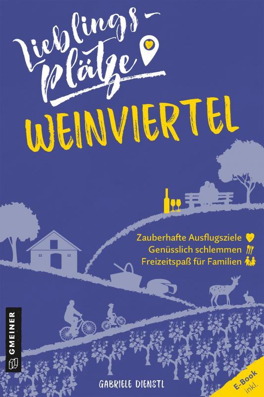 Cover-Bild Lieblingsplätze Weinviertel