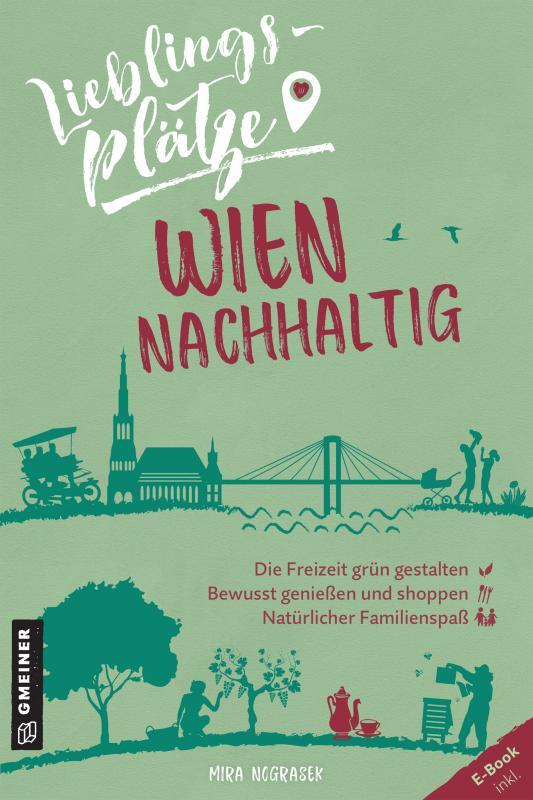 Cover-Bild Lieblingsplätze Wien nachhaltig