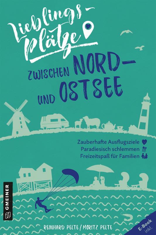 Cover-Bild Lieblingsplätze zwischen Nord- und Ostsee