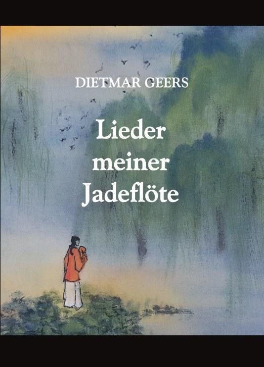 Cover-Bild Lieder meiner Jadeflöte